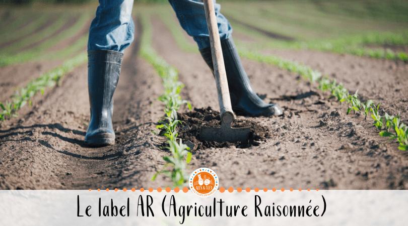 Label Agriculture Raisonnée
